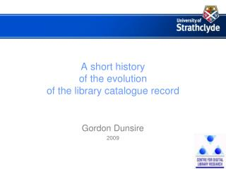 A short history of the evolution of the library catalogue record