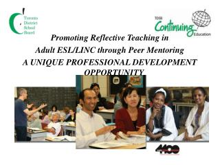 Promoting Reflective Teaching in  Adult ESL/LINC through Peer Mentoring
