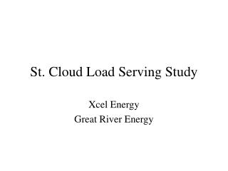 St. Cloud Load Serving Study
