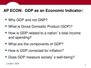AP ECON:  GDP as an Economic Indicator: