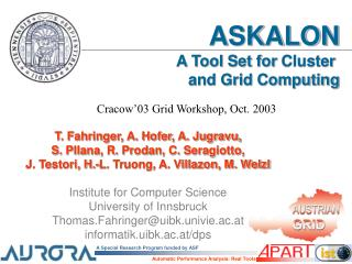 ASKALON A Tool  Set  for  Cluster and Grid Computing