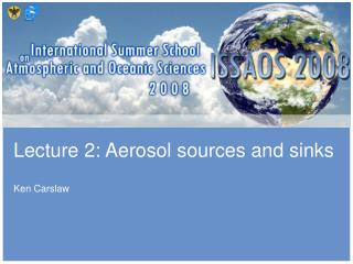 Lecture 2: Aerosol sources and sinks