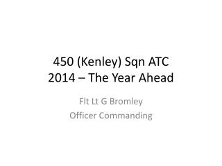 450 (Kenley) Sqn ATC 2014 – The Year Ahead