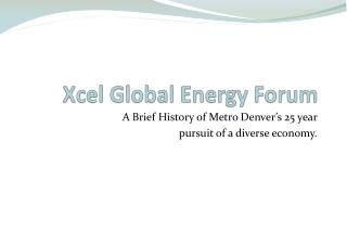 Xcel Global Energy Forum