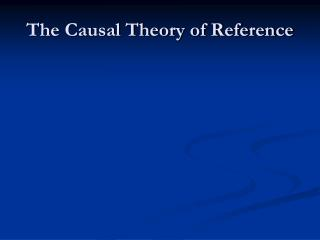 The Causal Theory of Reference