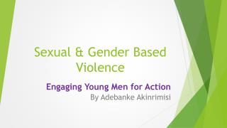 Sexual & Gender Based Violence