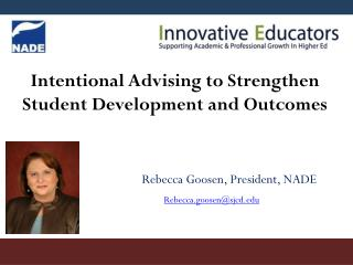 Intentional Advising to Strengthen Student Development and Outcomes