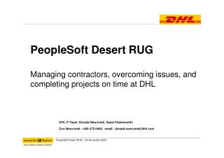 DHL IT Team: Donald Newcomb, Sarat Chakravarthi