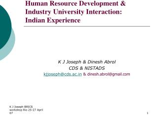Human Resource Development & Industry University Interaction:  Indian Experience