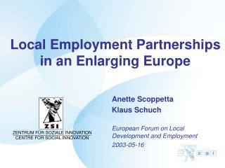 Local Employment Partnerships in an Enlarging Europe