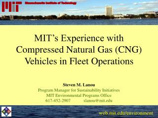 MIT's Experience with Compressed Natural Gas (CNG) Vehicles in Fleet Operations