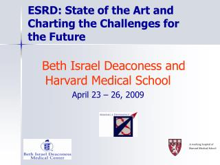 ESRD: State of the Art and Charting the Challenges for the Future