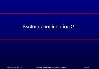 Systems engineering 2