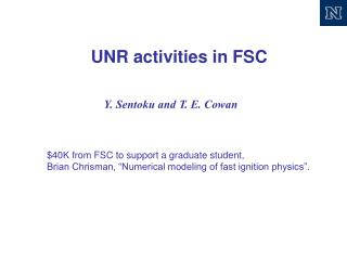 UNR activities in FSC