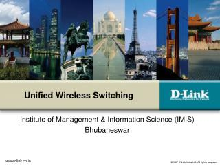 Unified Wireless Switching