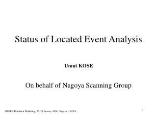Status of Located Event Analysis