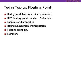 Today Topics: Floating Point