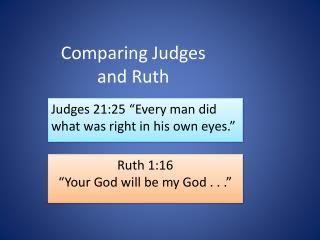 Comparing Judges and Ruth