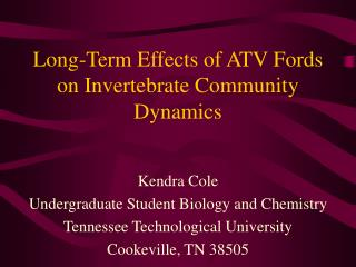 Long-Term Effects of ATV Fords on Invertebrate Community Dynamics