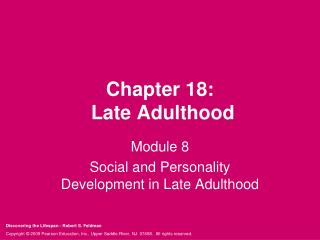 Chapter 18:  Late Adulthood