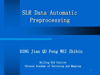 SLR Data Automatic Preprocessing