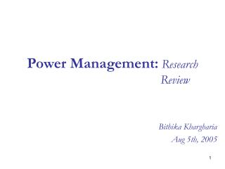 Power Management: Research                                         Review