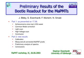 Preliminary Results of the Beetle Readout for the MaPMTs