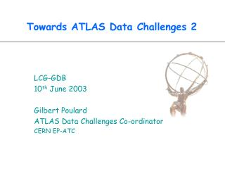 Towards ATLAS Data Challenges 2