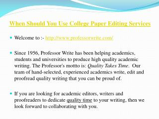 When Should You Use College Paper Editing Services