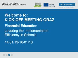 Welcome  to : Kick-Off Meeting Graz