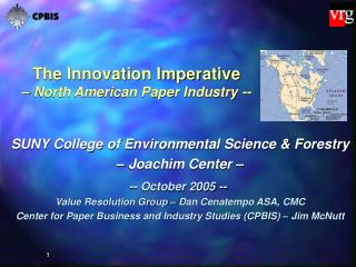 The Innovation Imperative – North American Paper Industry --