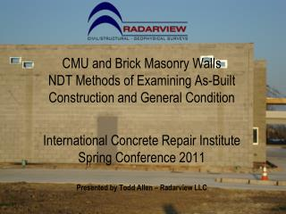 Applications for NDT in CMU and Masonry Walls