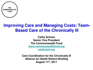 Improving Care and Managing Costs: Team-Based Care of the Chronically Ill