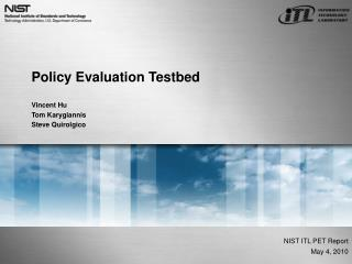 Policy Evaluation Testbed