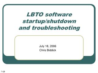 LBTO software startup/shutdown and troubleshooting
