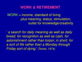WORK & RETIREMENT