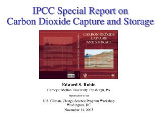 IPCC Special Report on  Carbon Dioxide Capture and Storage