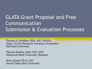 GLATA Grant Proposal and Free Communication  Submission & Evaluation Processes
