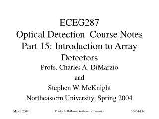 ECEG287   Optical Detection  Course Notes Part 15: Introduction to Array Detectors