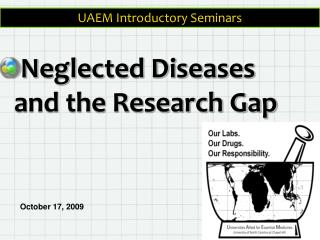 Neglected Diseases and the Research Gap