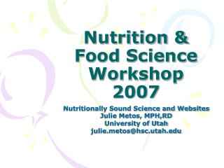 Nutrition & Food Science Workshop 2007