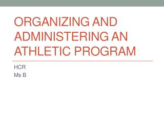 Organizing and Administering an Athletic Program
