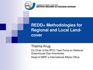 REDD+ Methodologies for Regional and Local Land-cover