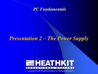 Presentation 2  –  The Power Supply