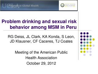 Problem drinking and sexual risk behavior among MSM in Peru