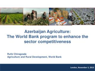 Azerbaijan Agriculture: The World Bank program to enhance the sector competitiveness