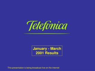 January - March 2001 Results