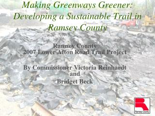 Making Greenways Greener:  Developing a Sustainable Trail in Ramsey County