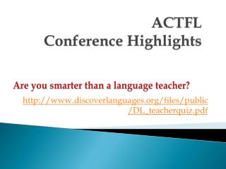 ACTFL  Conference Highlights