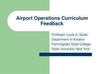 Airport Operations Curriculum Feedback
